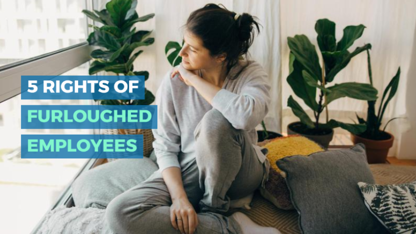 5 Rights of Furloughed Employees